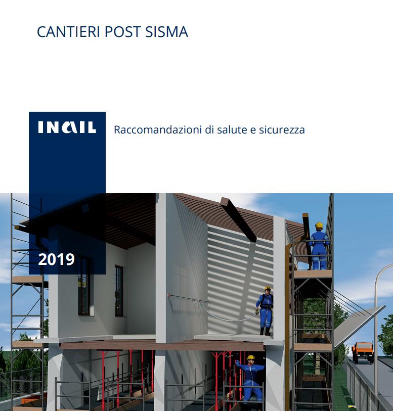 INAIL: cantieri post sisma – raccomandazioni di salute e sicurezza