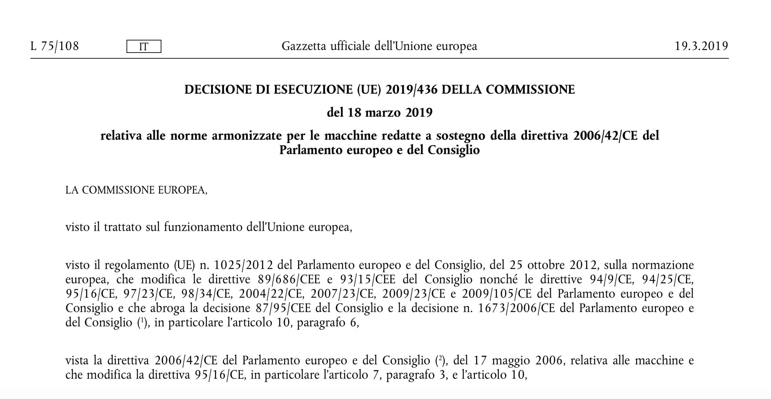 Decisione sulle norme armonizzate per le macchine redatte a sostegno della direttiva 2006/42/CE
