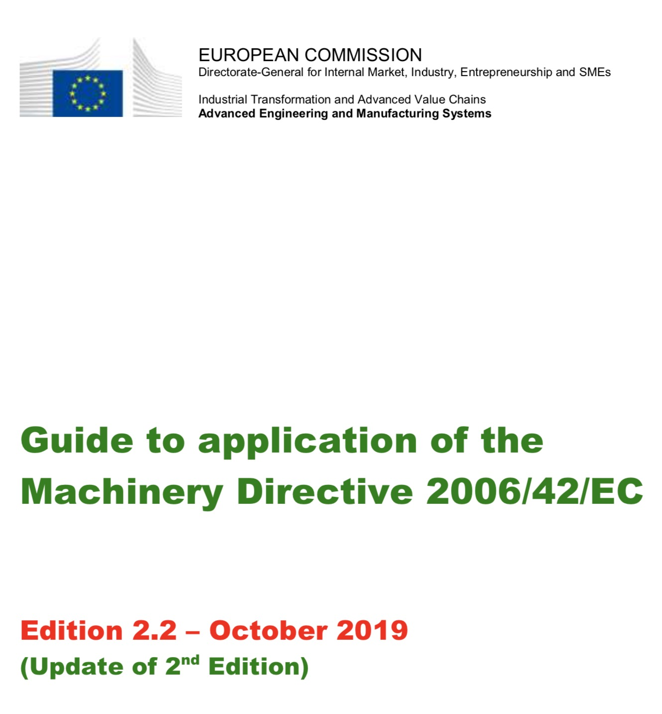 Guide to application of the Machinery Directive 2006/42/EC – Edition 2.2 – October 2019 – (Update of 2nd Edition)